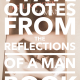 7 FAVE QUOTES FROM THE 'REFLECTIONS OF A MAN' BOOK